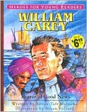 download Heroes for Young Readers : William Carey: Bearer of Good News book