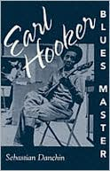 download Earl Hooker, Blues Master book