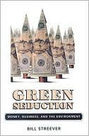 Green Seduction by Bill Streever: Book Cover