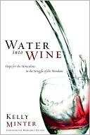 Water into Wine by Kelly Minter: Book Cover