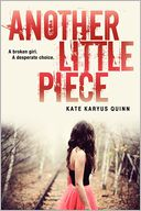 Another Little Piece by Kate Karyus Quinn: Book Cover