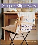 download Simple Slipcovers : Stylish New Looks for Every Room book