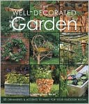 download the well-decorated garden : 50 ornaments & accents