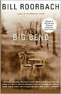 Big Bend by Bill Roorbach: Book Cover