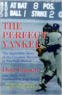 download The Perfect Yankee : The Incredible Story of the Greatest Miracle in Baseball History book