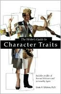 The Writer's Guide to Character Traits by Linda Edelstein: Book Cover