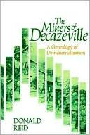 download The Miners of Decazeville : A Genealogy of Deindustrialization book