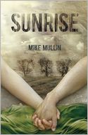 Sunrise by Mike Mullin: Book Cover