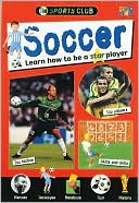 download Soccer : Learn how to Be a Star Player book