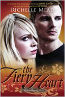The Fiery Heart by Richelle Mead: Book Cover
