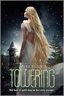 Towering by Alex Flinn: Book Cover