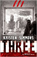 Three by Kristen Simmons: Book Cover
