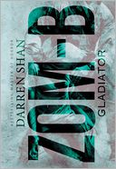 Zom-B Gladiator (Zom-B Series #6) by Darren Shan: Book Cover