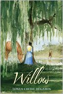 Willow by Tonya Cherie Hegamin: Book Cover