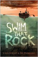 Swim That Rock by John Rocco: Book Cover