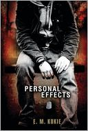 Personal Effects by E. M. Kokie: Book Cover