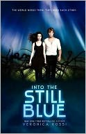 Into the Still Blue by Veronica Rossi: Book Cover