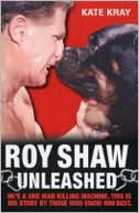 download Roy Shaw Unleashed book
