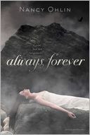 Always, Forever by Nancy Ohlin: Book Cover