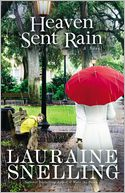 Heaven Sent Rain by Lauraine Snelling: Book Cover