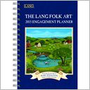 2015 Lang Folk Art Engagement Planner by Mary Singleton: Calendar Cover