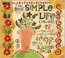 2015 Simple Life Wall Calendar by Karen H. Good: Calendar Cover