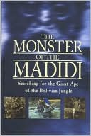 download Monster of the Madidi book