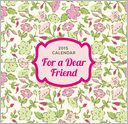 2015 For A Dear Friend 369 Daily Thoughts Box Calendar by Perfect Timing: Calendar Cover