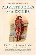 download Adventurers and Exiles : The Great Scottish Exodus book