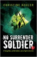 No Surrender Soldier by Christine Kohler: Book Cover