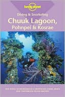 download Diving & Snorkeling Chuuk Lagoon, Pohnpei & Kosrae (Lonely Planet Pisces Diving & Snorkeling Guides Series) book