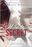 Nobody's Secret by Michaela MacColl: Book Cover
