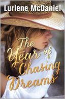 The Year of Chasing Dreams by Lurlene McDaniel: Book Cover