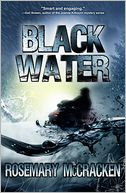 Black Water by Rosemary McCracken: NOOK Book Cover