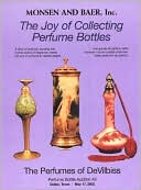 download The Joy of Collecting Perfume Bottles : Monsen and Baer Perfume Bottle Auction XII book