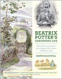 Beatrix Potter's Gardening Life by Marta McDowell: Book Cover