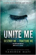 Unite Me by Tahereh Mafi: Book Cover