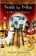 Death by Polka by Robert Jeschonek: Book Cover