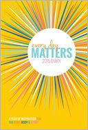 2015 Everyday Matters Desk Calendar by Dani Dipirro: Calendar Cover
