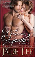 The Groom's Gamble by Jade Lee: NOOK Book Cover