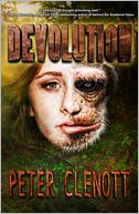 Devolution by Peter Clenott: NOOK Book Cover