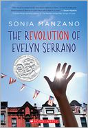 The Revolution of Evelyn Serrano by Sonia Manzano: Book Cover