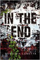 In the End by Demitria Lunetta: Book Cover