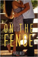On the Fence by Kasie West: Book Cover