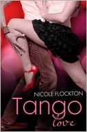 Tango Love (novella) by Nicole Flockton: NOOK Book Cover