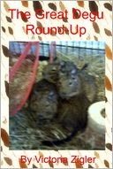 The Great Degu Round-Up by Victoria Zigler: NOOK Book Cover