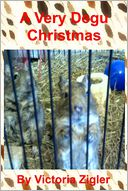 A Very Degu Christmas by Victoria Zigler: NOOK Book Cover