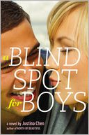 A Blind Spot for Boys by Justina Chen: Book Cover