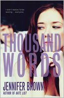 Thousand Words by Jennifer Brown: Book Cover
