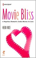 Movie Bliss by Heidi Rice: NOOK Book Cover
